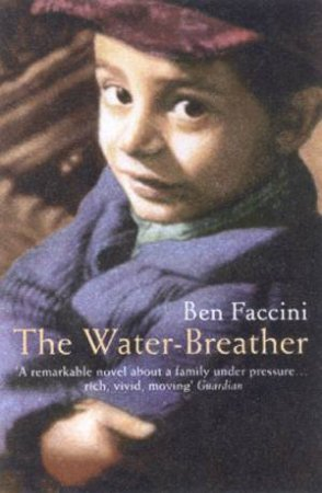 The Water Breather by Ben Faccini