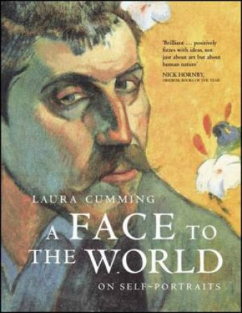 A Face to the World: On Self Portraits by Laura Cumming
