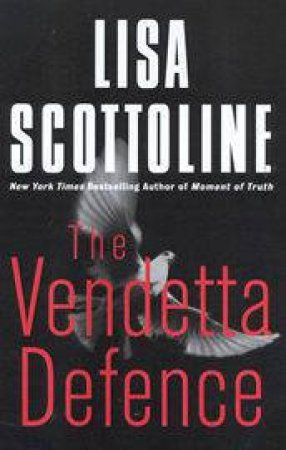 The Vendetta Defence by Lisa Scottoline