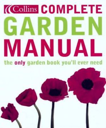 Collins Complete Gardening Manual by Various