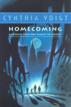 The Homecoming by Cynthia Voigt