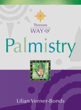 Thorsons Way Of Palmistry by Lilian Verver-Bonds