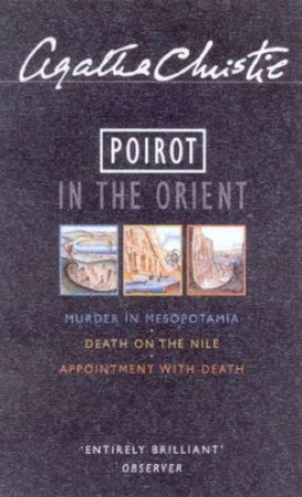 Poirot In The Orient Omnibus by Agatha Christie