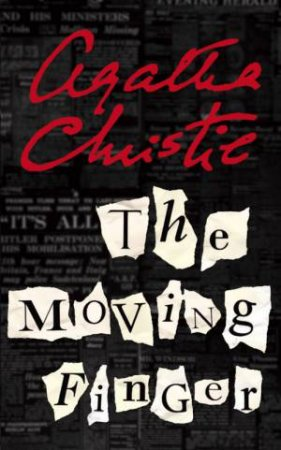 Miss Marple: The Moving Finger by Agatha Christie