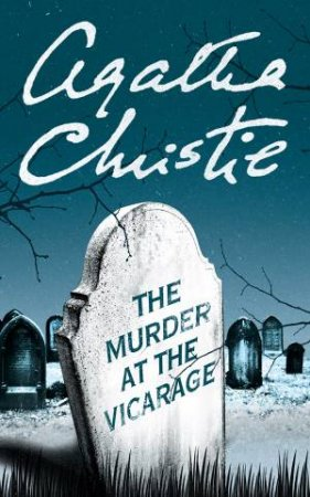 Miss Marple: The Murder At The Vicarage by Agatha Christie