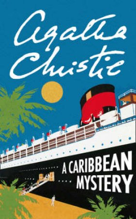 A Caribbean Mystery Masterpiece Edition by Agatha Christie