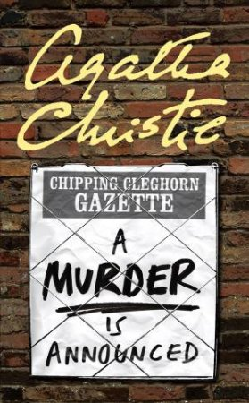 Miss Marple: A Murder Is Announced by Agatha Christie