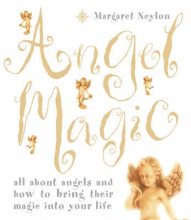 Angel Magic by Margaret Nelyon