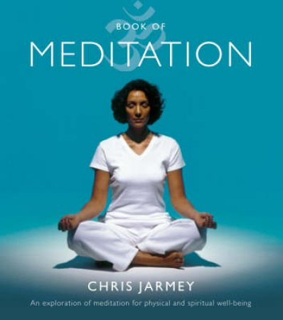 Book Of Meditation by Chris Jarmey