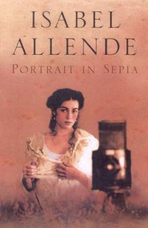 Portrait In Sepia by Isabel Allende