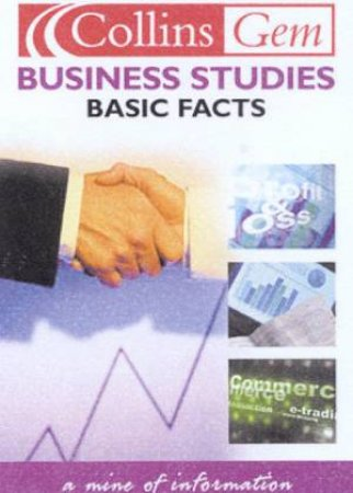 Collins Gem: Basic Facts - Business Studies by Various