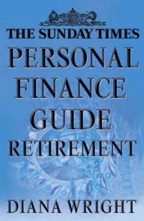 The Sunday Times Personal Finance Guide by Diana Wright