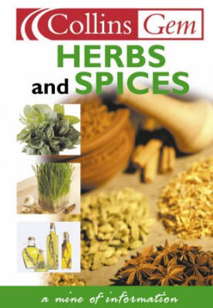 Collins Gem: Herbs And Spices by Various