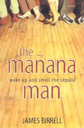 The Manana Man by James Birrell