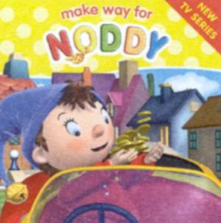 Make Way For Noddy: Noddy Goes Shopping by Enid Blyton