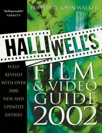 Halliwell's Film & Video Guide 2002 by John Walker