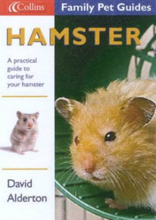 Collins Family Pet Guides: Hamster by David Alderton