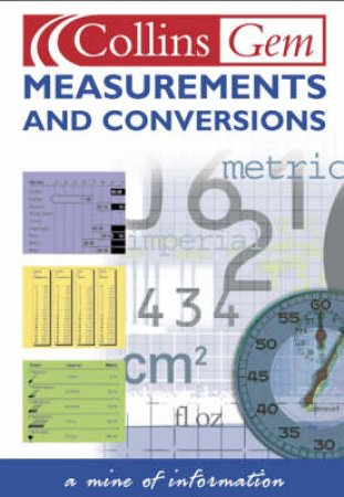 Collins Gem: Measurements And Conversions by Various