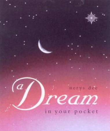 Dream In Your Pocket by Nerys Dee