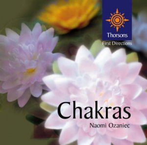 Thorsons First Directions: Chakras by Naomi Ozaniec