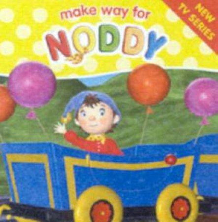 Make Way For Noddy: Noddy's Special Treat by Enid Blyton
