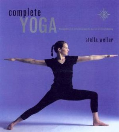Complete Yoga by Stella Weller