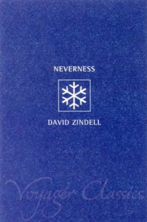 Voyager Classics: Neverness by David Zindell