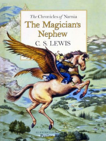 The Magician's Nephew - Deluxe Edition by C S Lewis