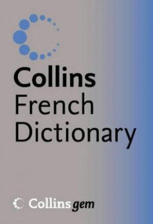 Collins Gem French Dictionary - 8 Ed by Unknown