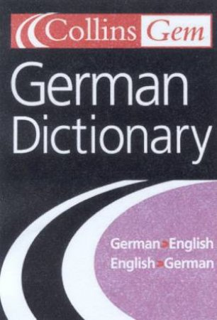 Collins Gem: German Dictionary - 7 ed by Various