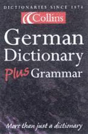Collins German Dictionary Plus Grammar - 3 ed by Various
