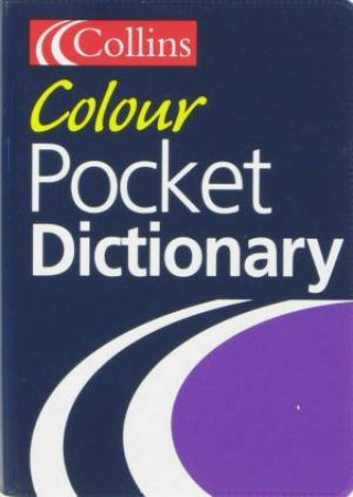 Collins Colour Pocket Dictionary by Unknown