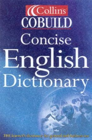 Collins Cobuild Concise English Dictionary, 2nd Ed by Various