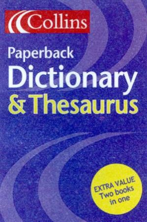 Collins Paperback Dictionary & Thesaurus by Various