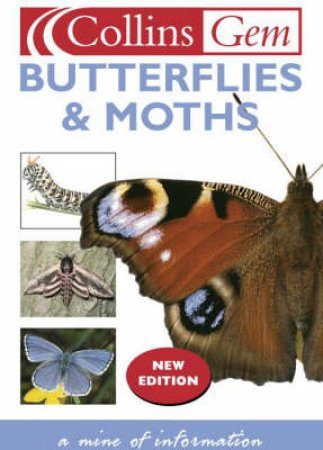Collins Gem: Butterflies & Moths by Various