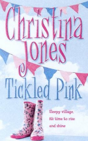 Tickled Pink by Christina Jones
