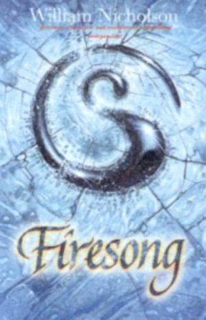 Firesong - Cassette by William Nicholson
