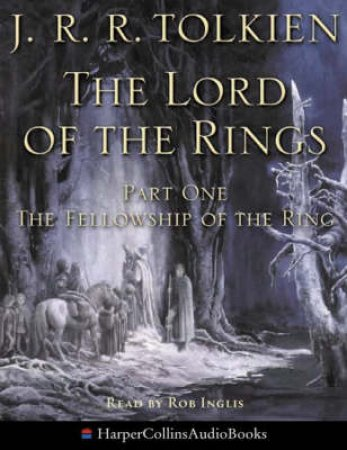 The Fellowship Of The Ring - Cassette - Unabridged by J R R Tolkien