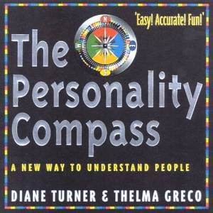 The Personality Compass by Diane Turner & Thelma Greco