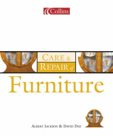 Collins Care & Repair Of Furniture by Albert Jackson & David Day