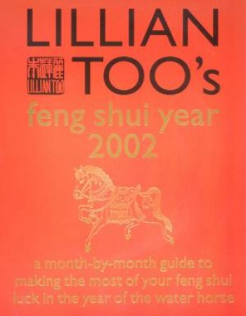 Lillian Too's Feng Shui Year 2002 by Lillian Too