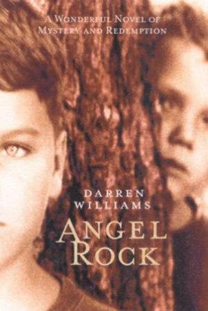 Angel Rock by Darren Williams