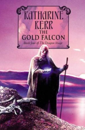The Gold Falcon by Katharine Kerr