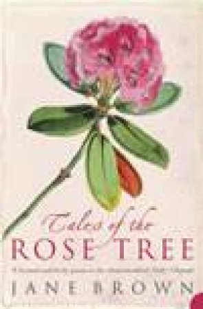 Tales Of The Rose Tree by Jane Brown