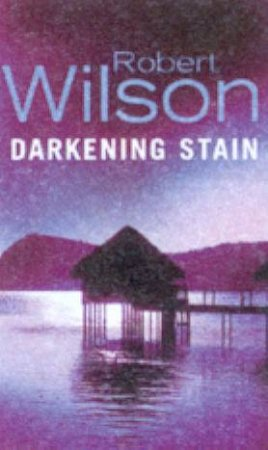 Darkening Stain by Robert Wilson