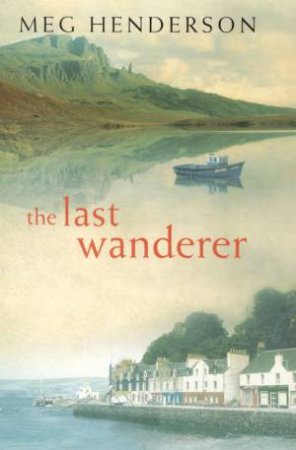 The Last Wanderer by Meg Henderson