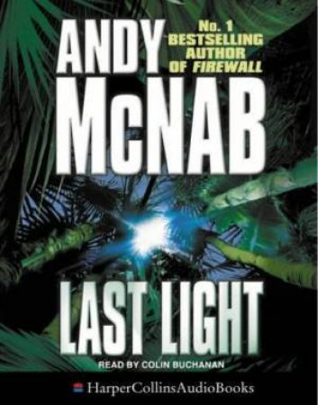 Last Light - Cassette by Andy McNab