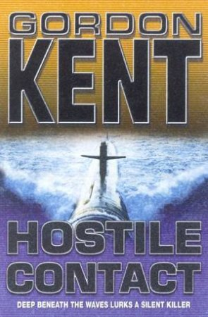 An Alan Craik Novel: Hostile Contact by Gordon Kent