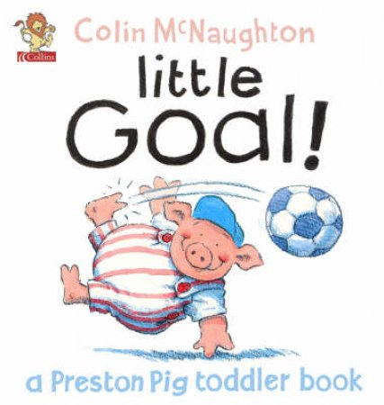 Little Goal! by Colin McNaughton