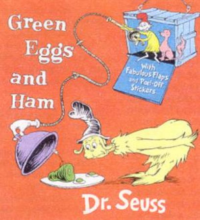 Dr Seuss: Green Eggs And Ham Lift And Look Board Book by Dr Seuss